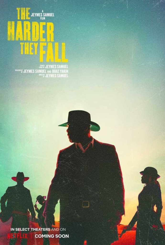 L'affiche de The Harder They Fall