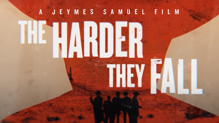 The Harder They Fall' : Date de sortie