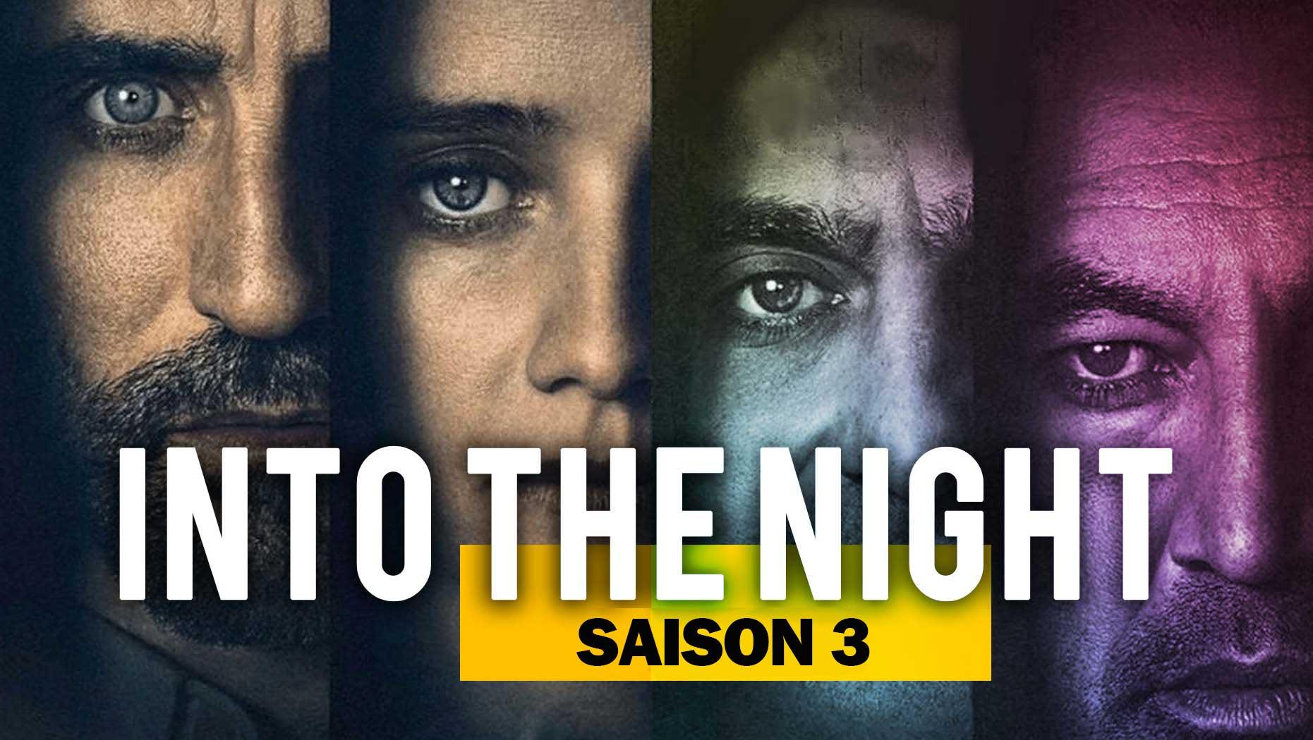 Into The Night Saison 3 : Date de sortie prévue et ce que nous savons jusqu'à présent !